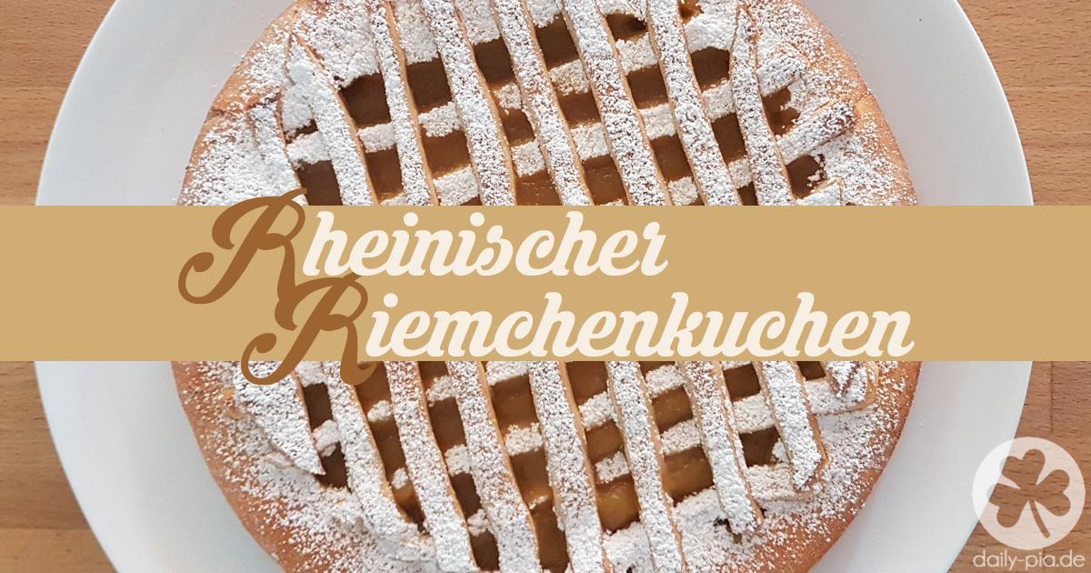 [Rezept] Rheinischer Riemchenkuchen