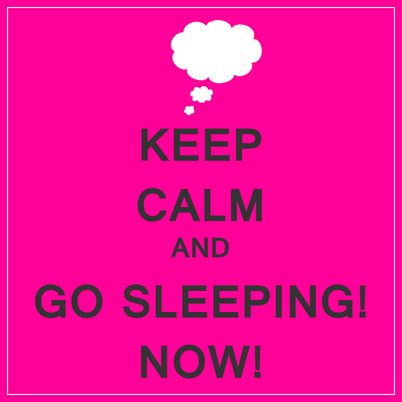 keepcalm_gosleeping